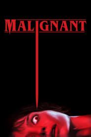 Watch Malignant