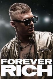 Watch Forever Rich