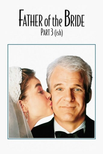 Watch Father of the Bride Part 3 (ish)