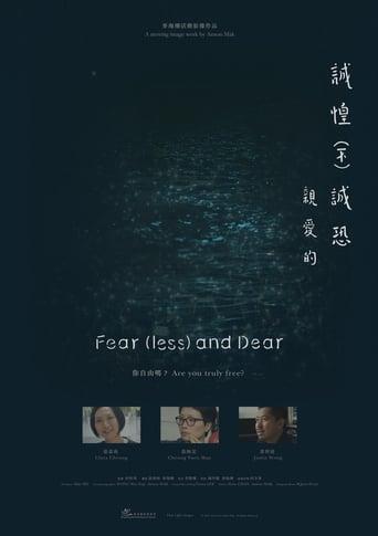 Fear(less) and Dear