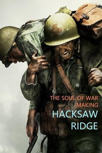 Watch The Soul of War: Making 'Hacksaw Ridge'
