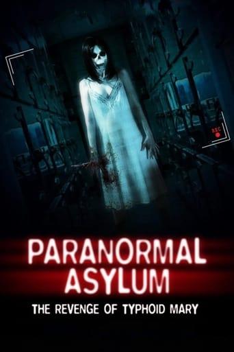 Watch Paranormal Asylum: The Revenge of Typhoid Mary