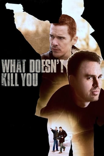 Watch What Doesn't Kill You