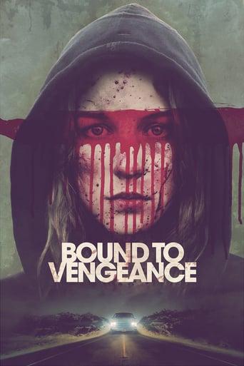 Watch Bound to Vengeance