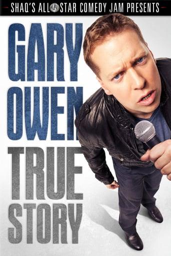 Gary Owen: True Story