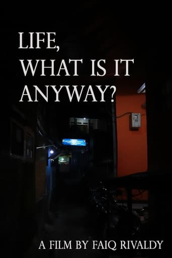 life, what is it anyway?