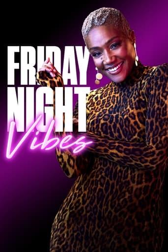 Watch Friday Night Vibes