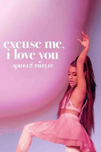 ariana grande : excuse me, i love you
